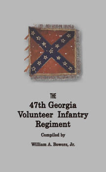 47thGeorgiaVolunteerInfantry